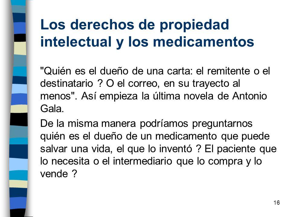 Los derechos de propiedad intelectual y los medicamentos