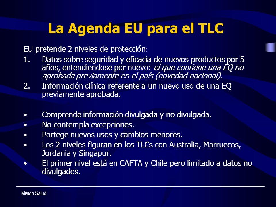 La Agenda EU para el TLC EU pretende 2 niveles de protección: