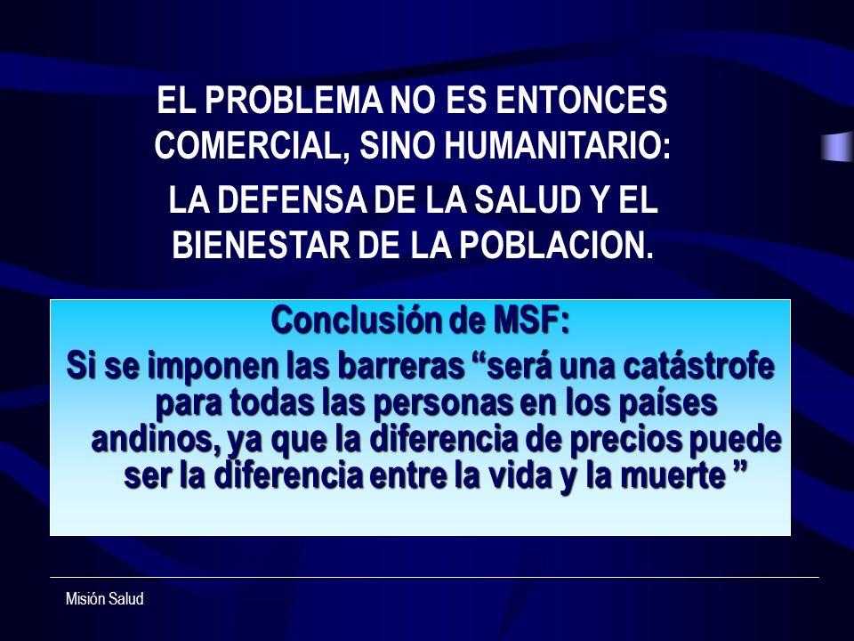 EL PROBLEMA NO ES ENTONCES COMERCIAL, SINO HUMANITARIO: