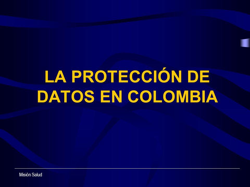 LA PROTECCIÓN DE DATOS EN COLOMBIA