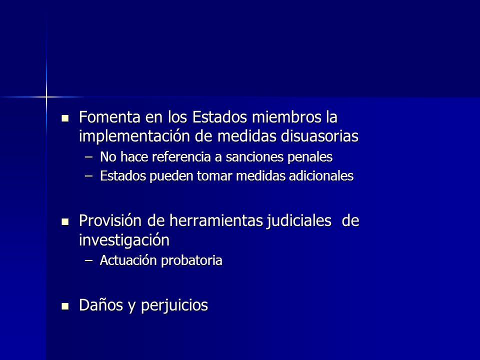 Provisión de herramientas judiciales de investigación