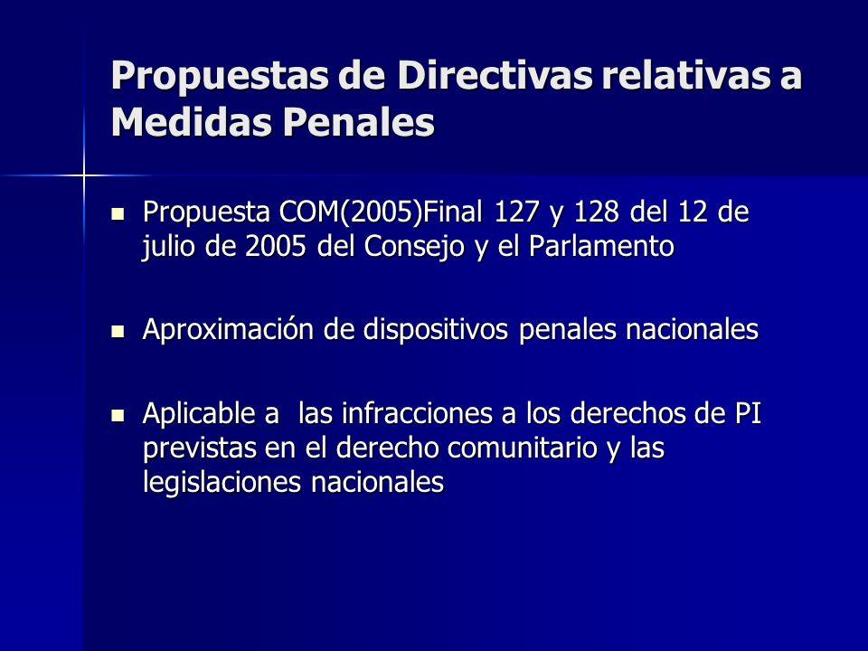 Propuestas de Directivas relativas a Medidas Penales