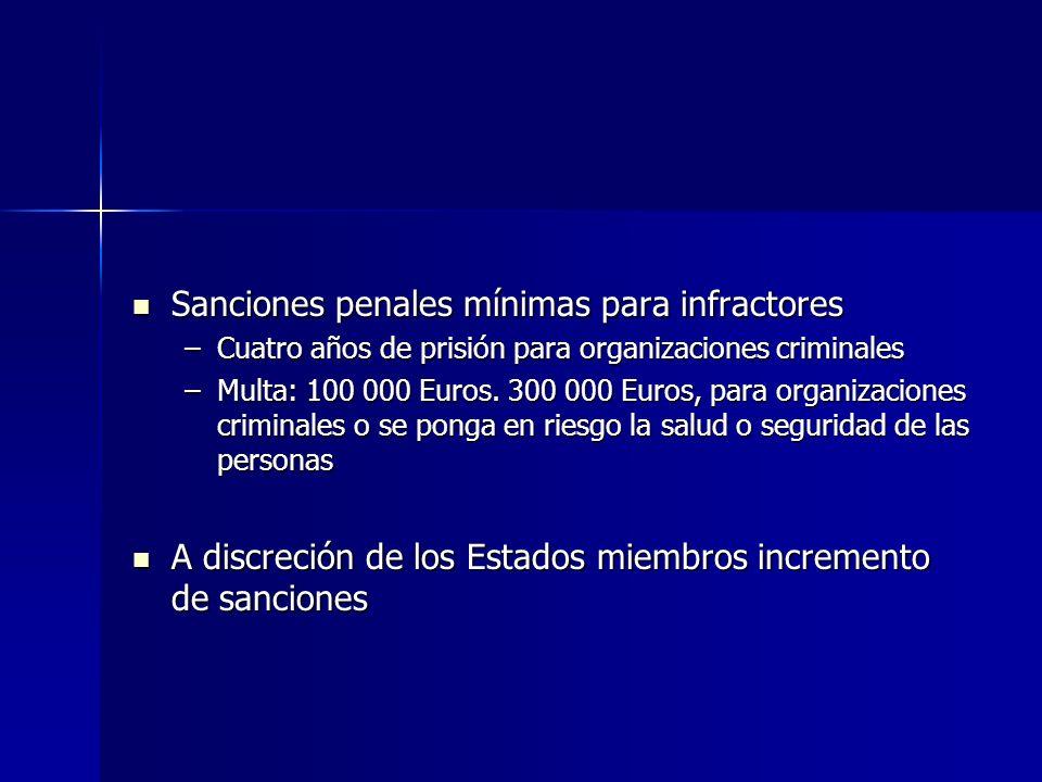 Sanciones penales mínimas para infractores