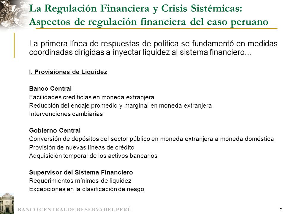 La Regulación Financiera y Crisis Sistémicas: Aspectos de regulación financiera del caso peruano