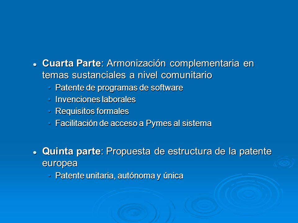 Quinta parte: Propuesta de estructura de la patente europea