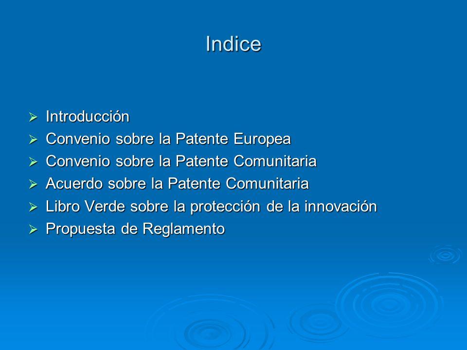 Indice Introducción Convenio sobre la Patente Europea