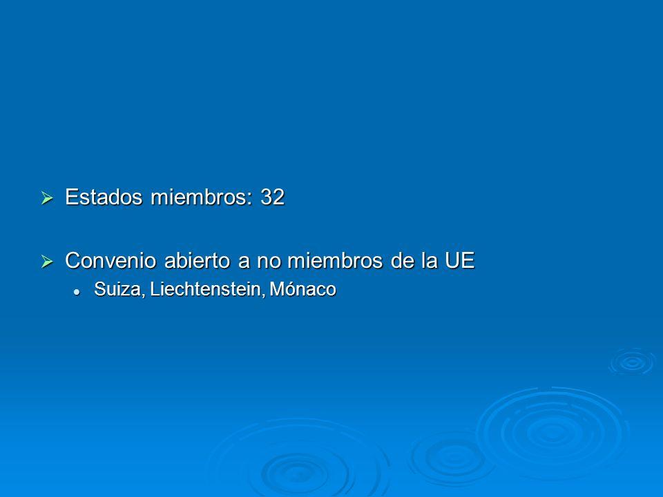 Convenio abierto a no miembros de la UE