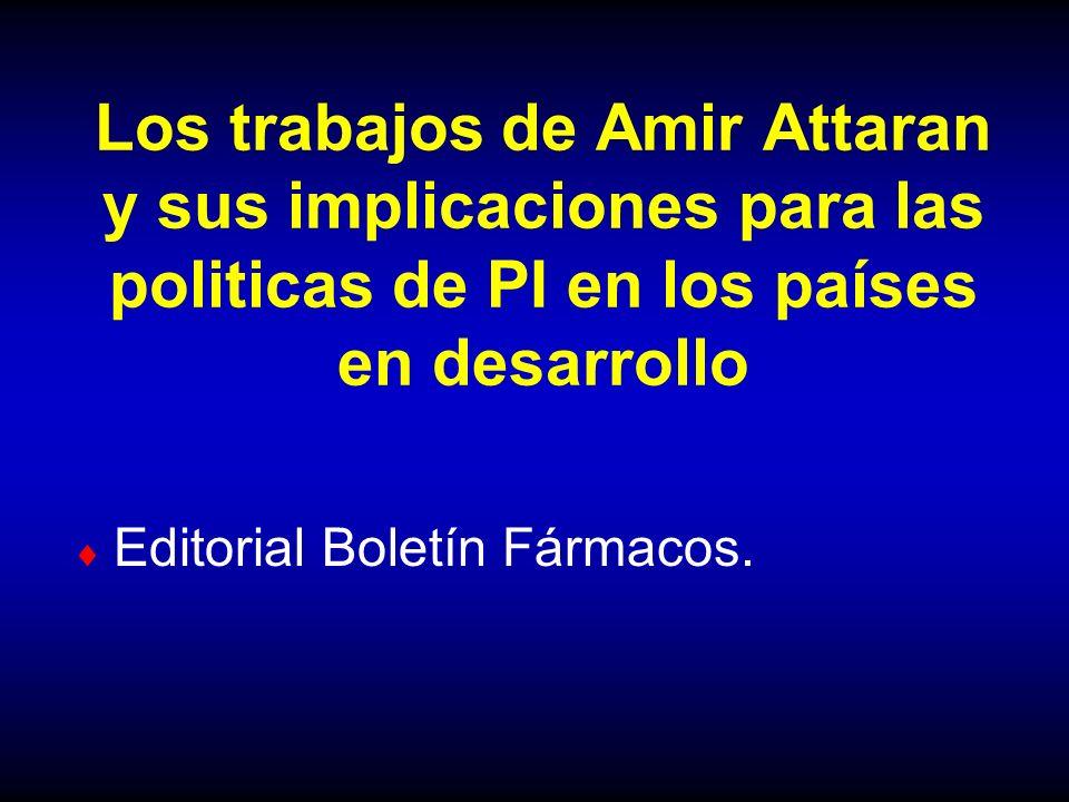 Los trabajos de Amir Attaran y sus implicaciones para las politicas de PI en los países en desarrollo
