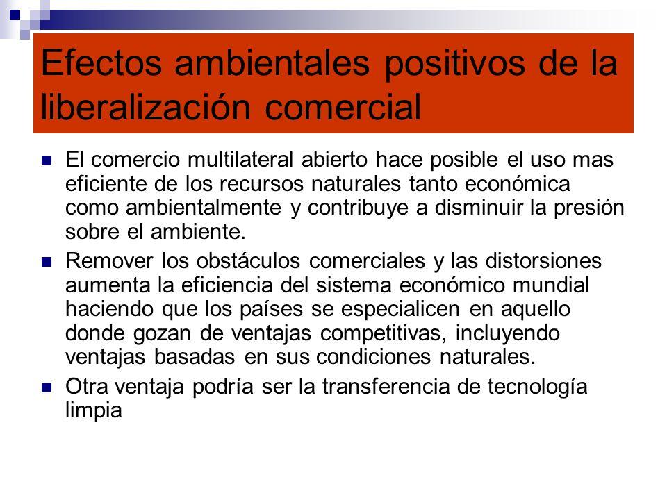Efectos ambientales positivos de la liberalización comercial
