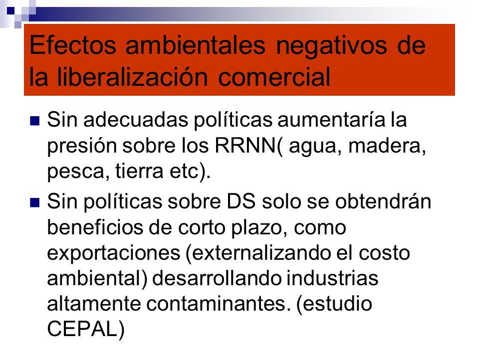 Efectos ambientales negativos de la liberalización comercial