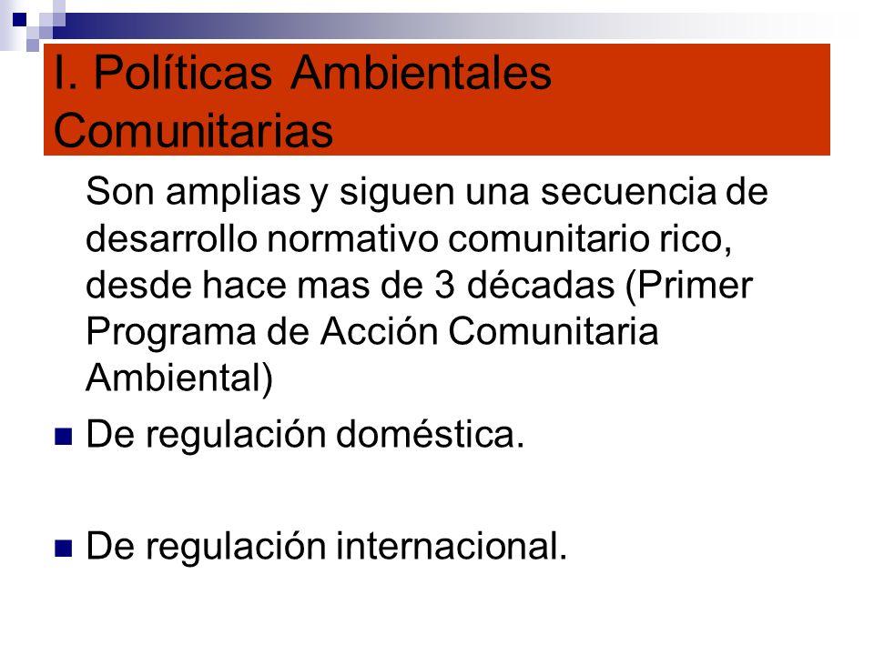 I. Políticas Ambientales Comunitarias