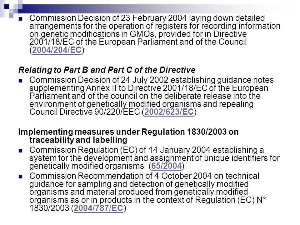 Commission Decision of 23 February 2004 laying down detailed arrangements for the operation of registers for recording information on genetic modifications in GMOs, provided for in Directive 2001/18/EC of the European Parliament and of the Council (2004/204/EC)