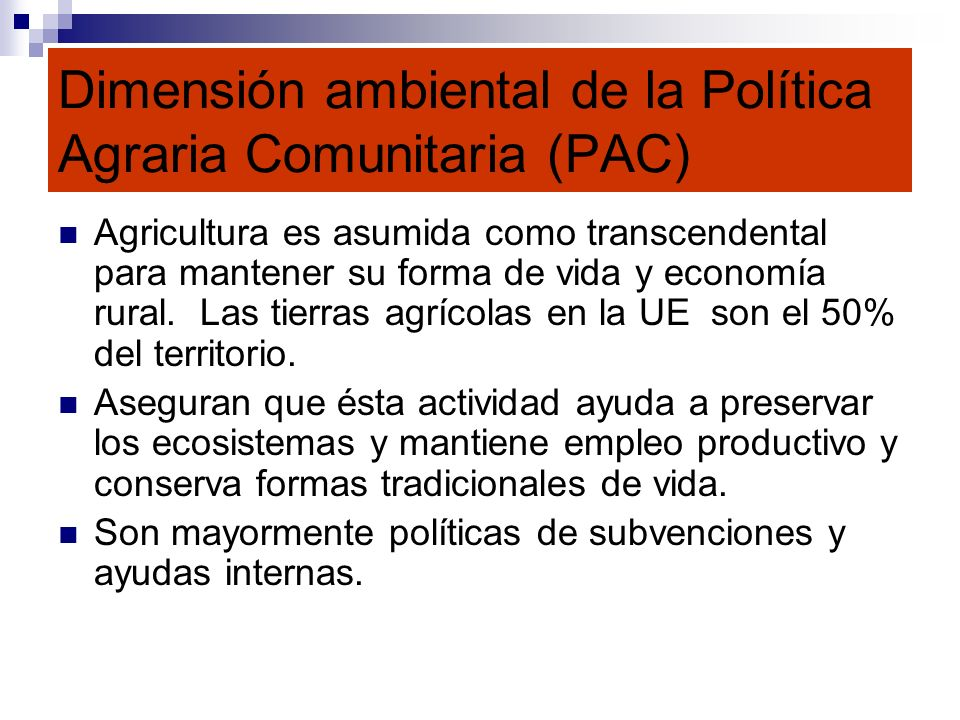 Dimensión ambiental de la Política Agraria Comunitaria (PAC)