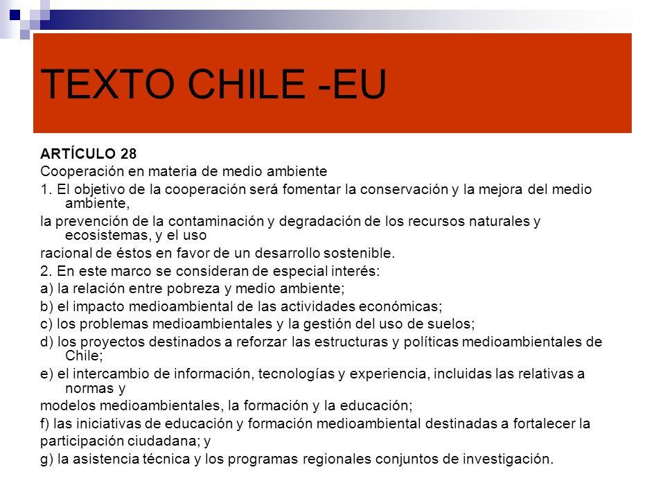 TEXTO CHILE -EU ARTÍCULO 28 Cooperación en materia de medio ambiente