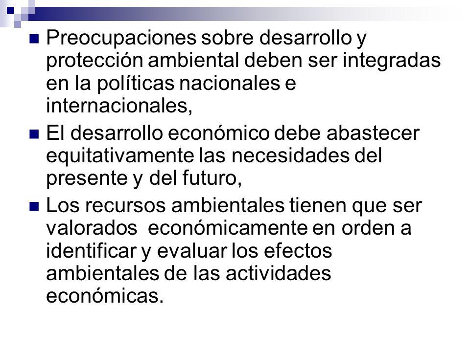 Preocupaciones sobre desarrollo y protección ambiental deben ser integradas en la políticas nacionales e internacionales,