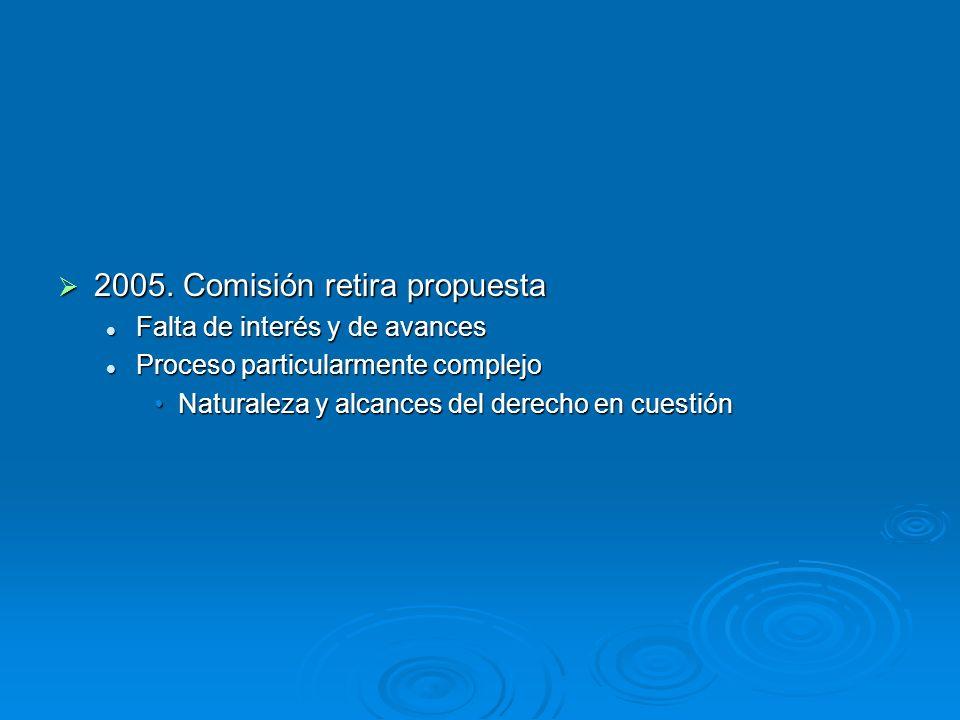 2005. Comisión retira propuesta