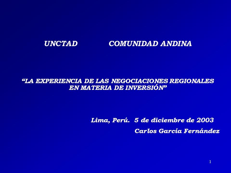 UNCTAD COMUNIDAD ANDINA Lima, Perú. 5 de diciembre de 2003