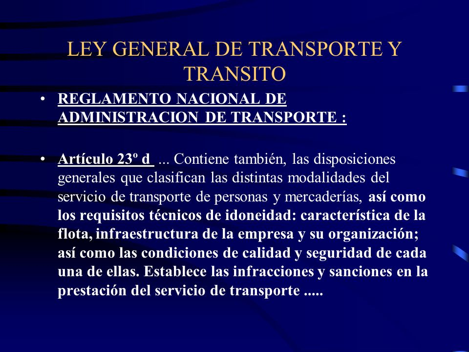 LEY GENERAL DE TRANSPORTE Y TRANSITO