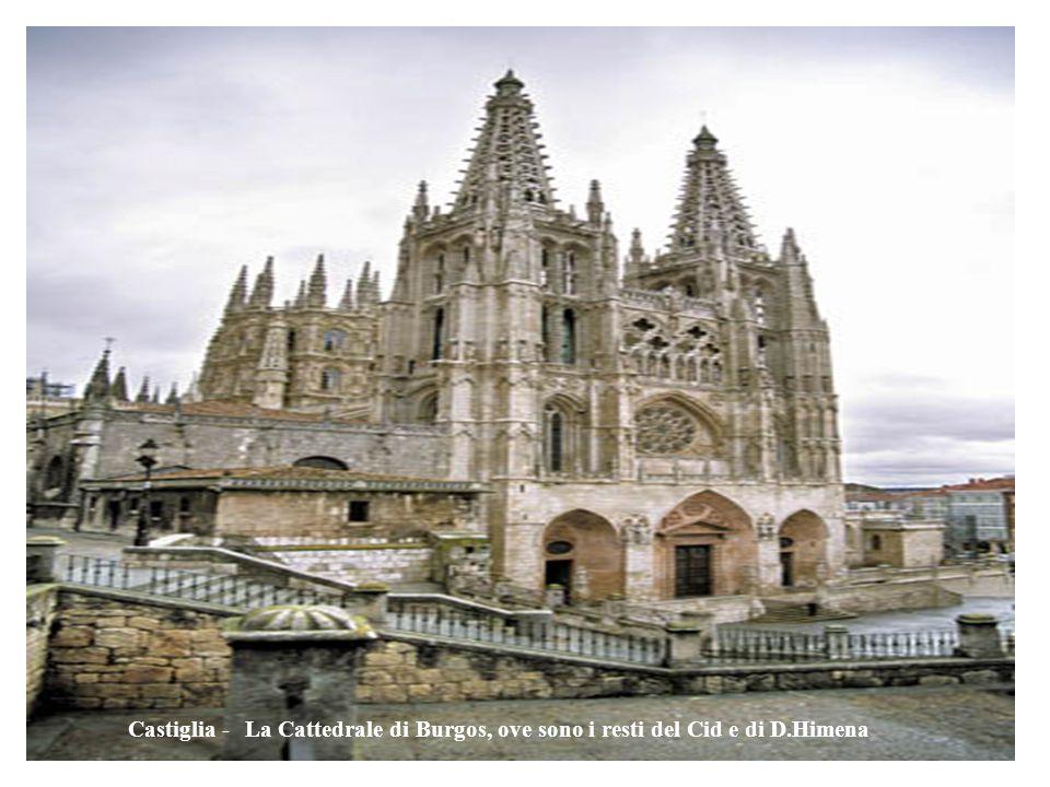 Castiglia - La Cattedrale di Burgos, ove sono i resti del Cid e di D