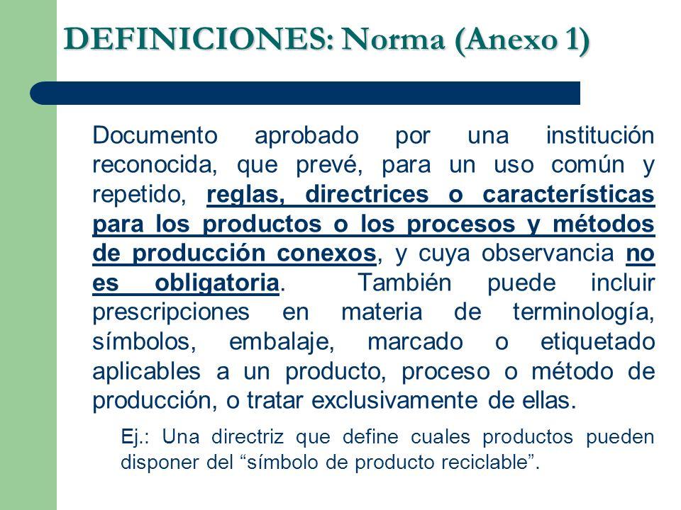 DEFINICIONES: Norma (Anexo 1)