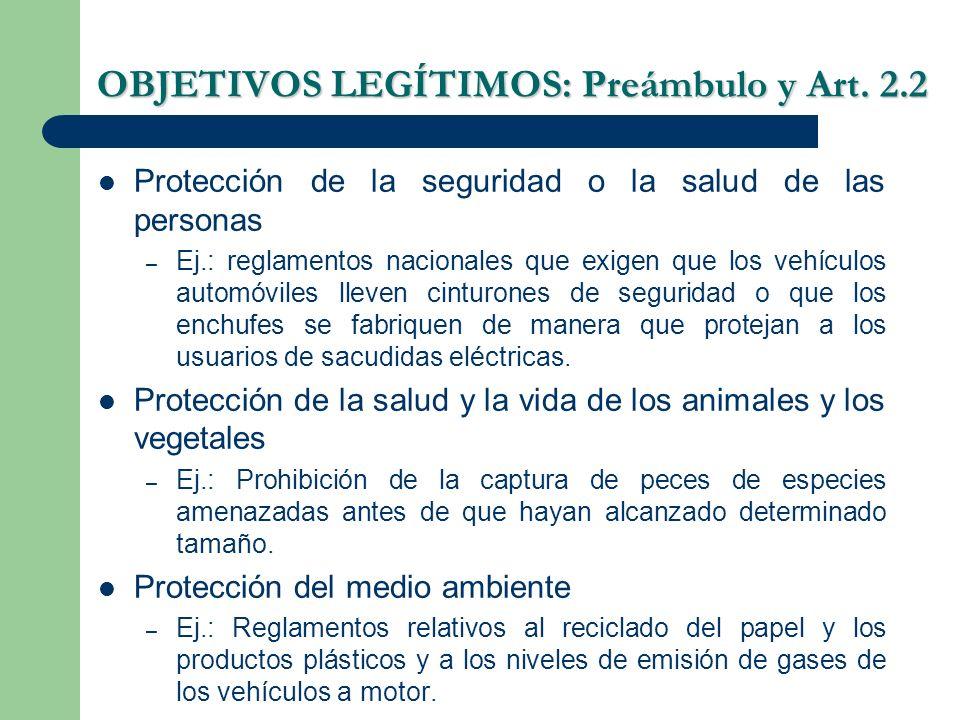 OBJETIVOS LEGÍTIMOS: Preámbulo y Art. 2.2