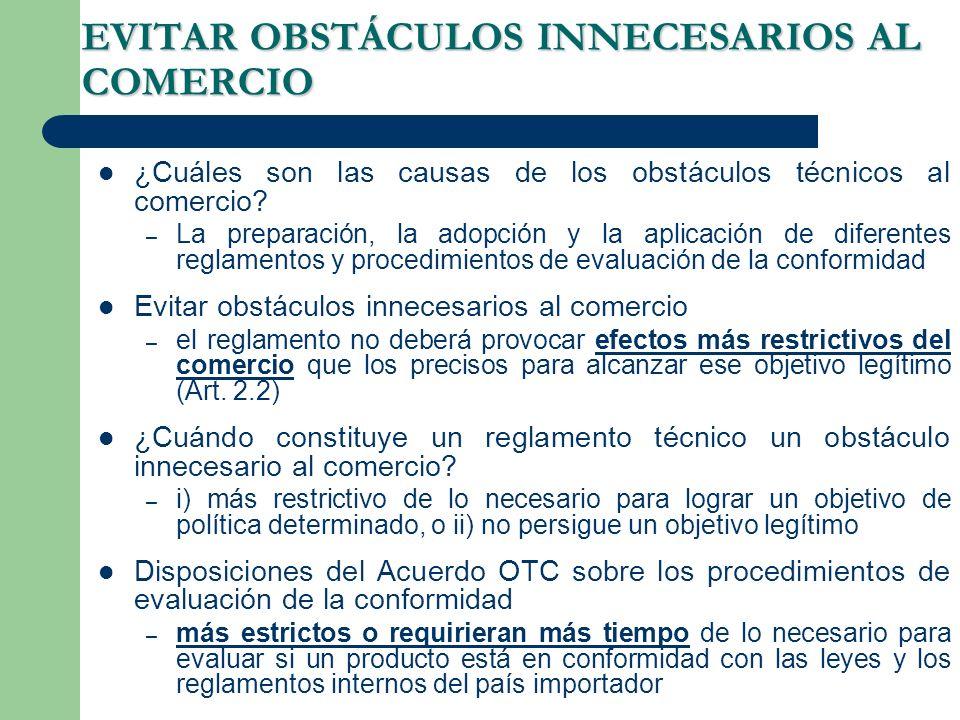 EVITAR OBSTÁCULOS INNECESARIOS AL COMERCIO