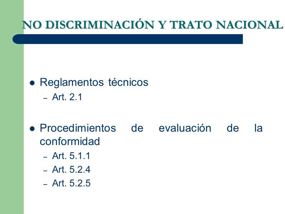 NO DISCRIMINACIÓN Y TRATO NACIONAL