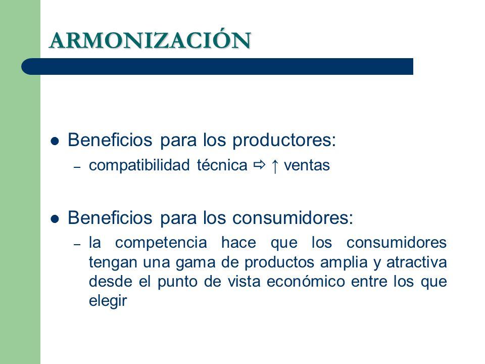 ARMONIZACIÓN Beneficios para los productores:
