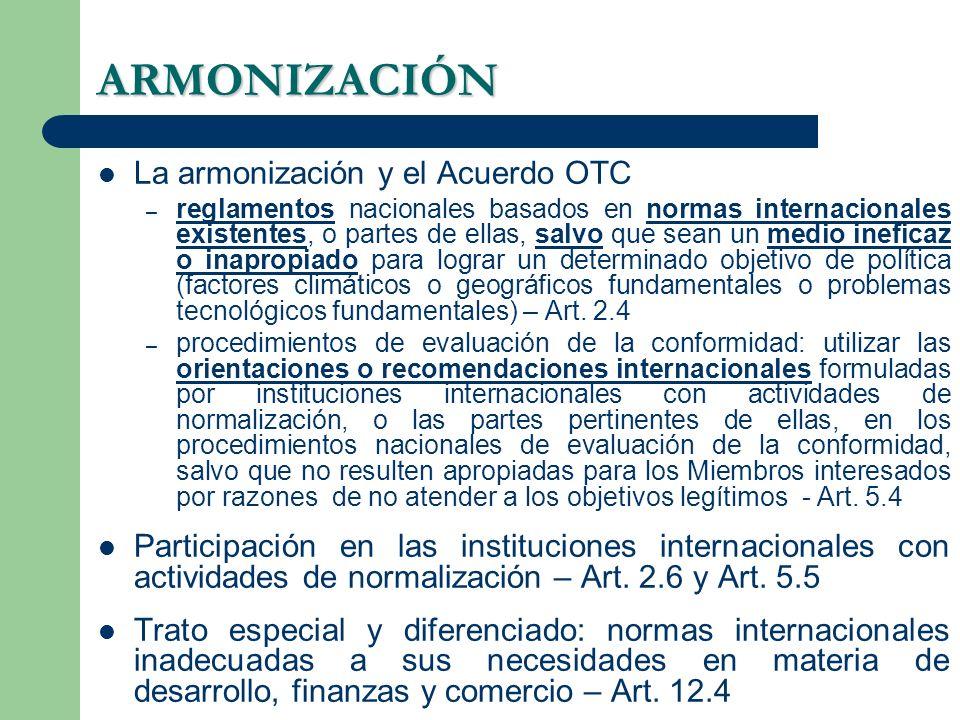 ARMONIZACIÓN La armonización y el Acuerdo OTC