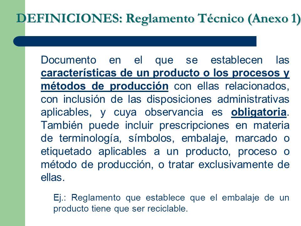 DEFINICIONES: Reglamento Técnico (Anexo 1)