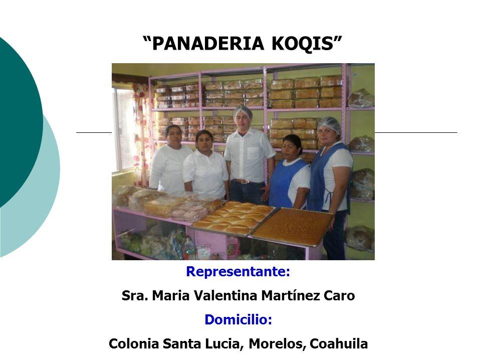 PANADERIA KOQIS Representante: Sra. Maria Valentina Martínez Caro