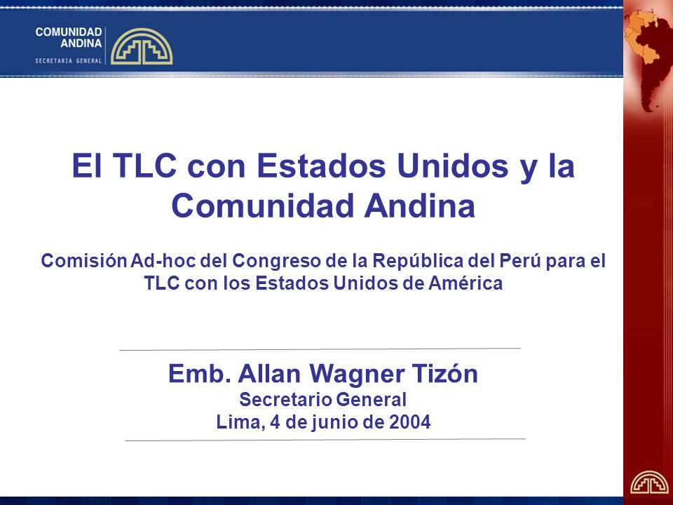 El TLC con Estados Unidos y la Comunidad Andina