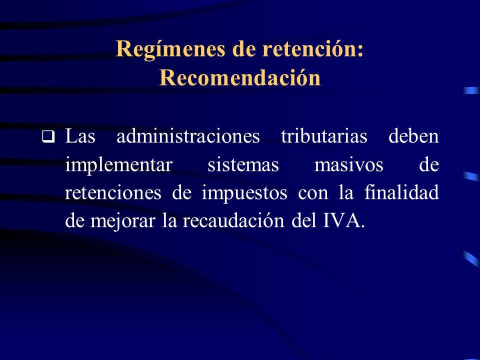 Regímenes de retención: Recomendación