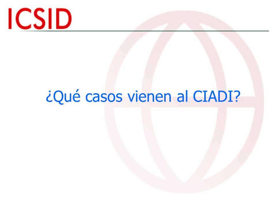 ¿Qué casos vienen al CIADI