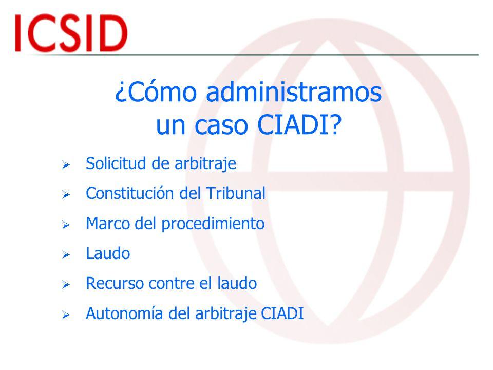 ¿Cómo administramos un caso CIADI