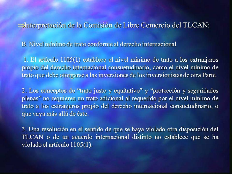 Interpretación de la Comisión de Libre Comercio del TLCAN: