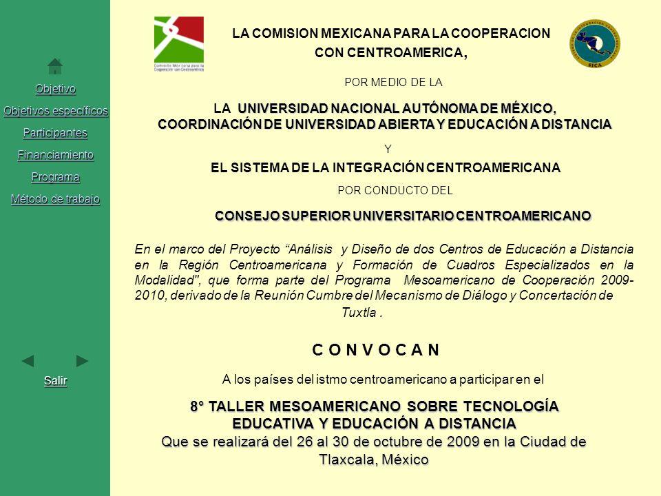 LA COMISION MEXICANA PARA LA COOPERACION CON CENTROAMERICA,