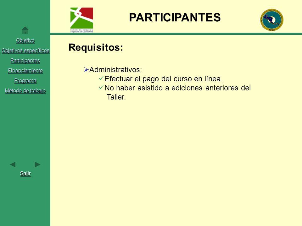 PARTICIPANTES Requisitos: Administrativos: