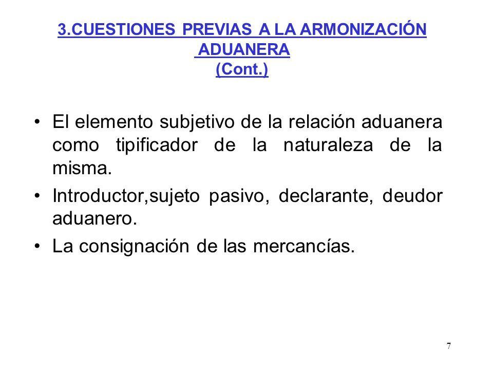3.CUESTIONES PREVIAS A LA ARMONIZACIÓN