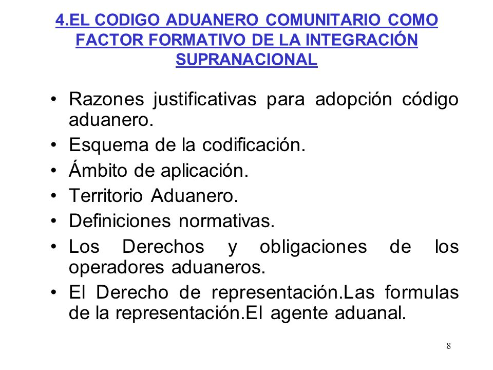 Razones justificativas para adopción código aduanero.