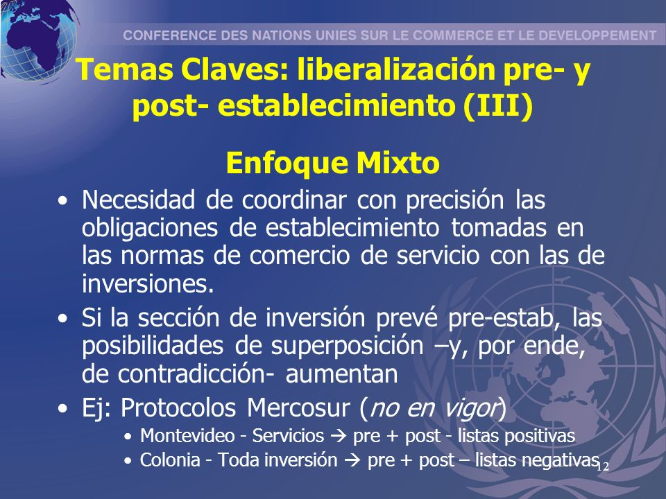 Temas Claves: liberalización pre- y post- establecimiento (III)