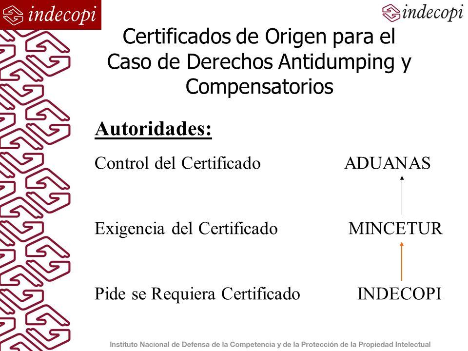Certificados de Origen para el Caso de Derechos Antidumping y Compensatorios