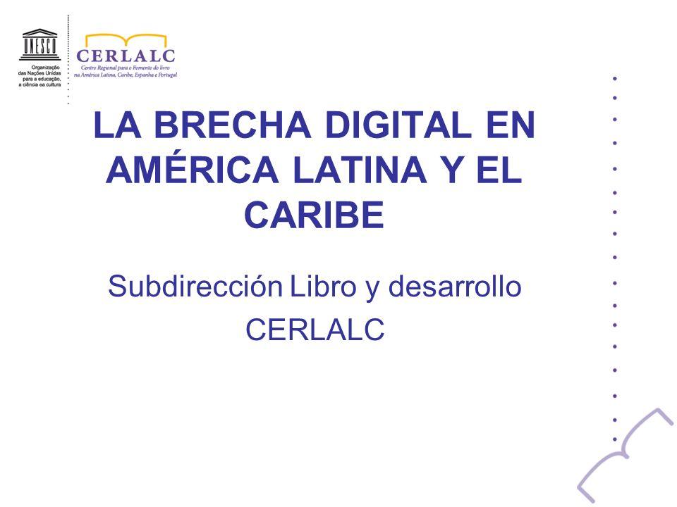 LA BRECHA DIGITAL EN AMÉRICA LATINA Y EL CARIBE