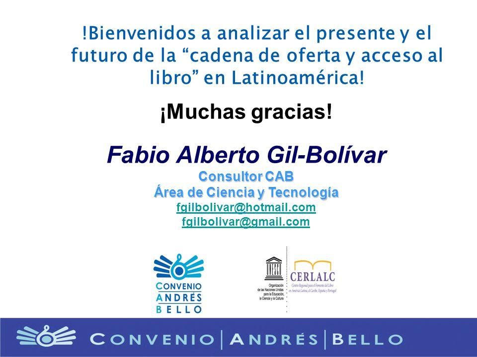 Fabio Alberto Gil-Bolívar Área de Ciencia y Tecnología