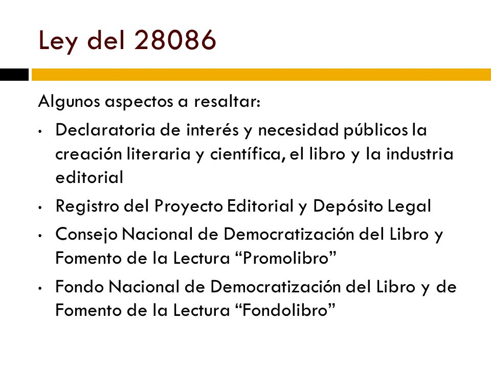 Ley del 28086 Algunos aspectos a resaltar: