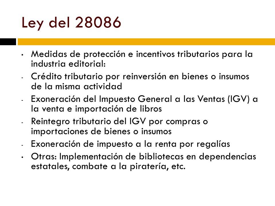 Ley del 28086 Medidas de protección e incentivos tributarios para la industria editorial:
