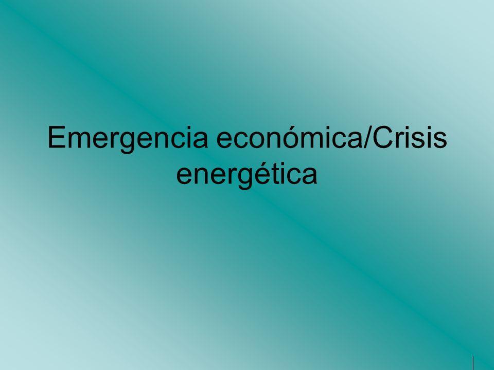 Emergencia económica/Crisis energética