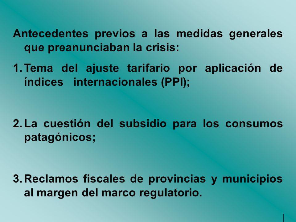 Antecedentes previos a las medidas generales que preanunciaban la crisis: