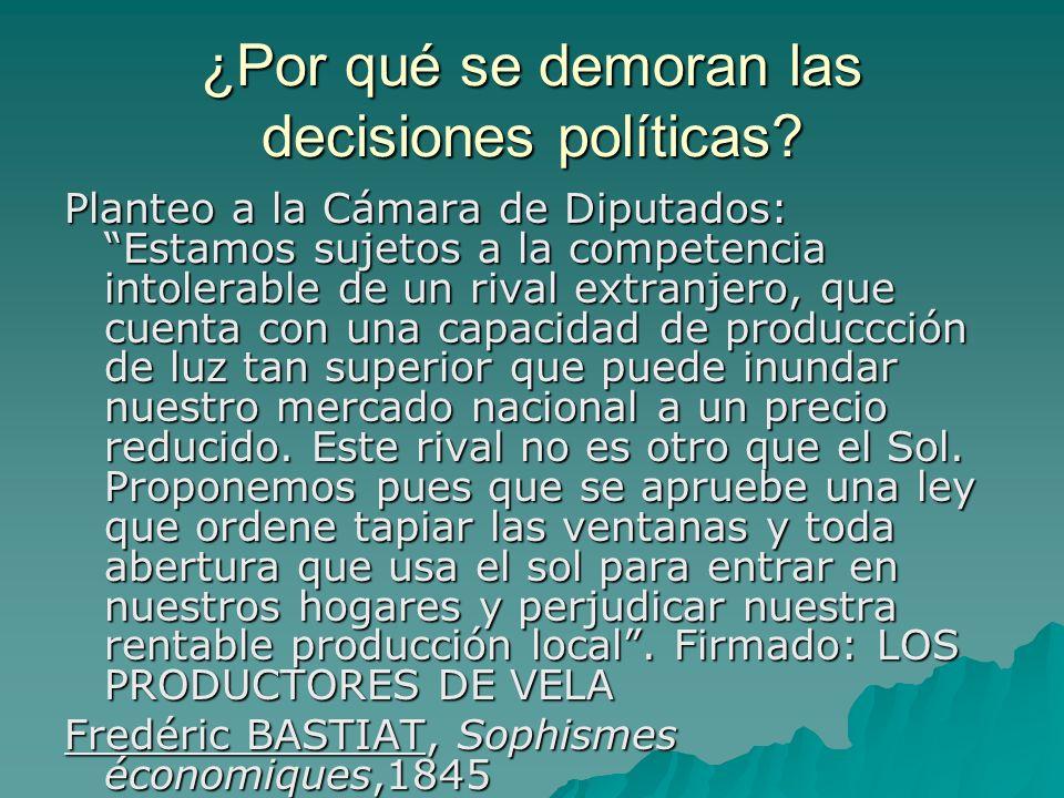 ¿Por qué se demoran las decisiones políticas