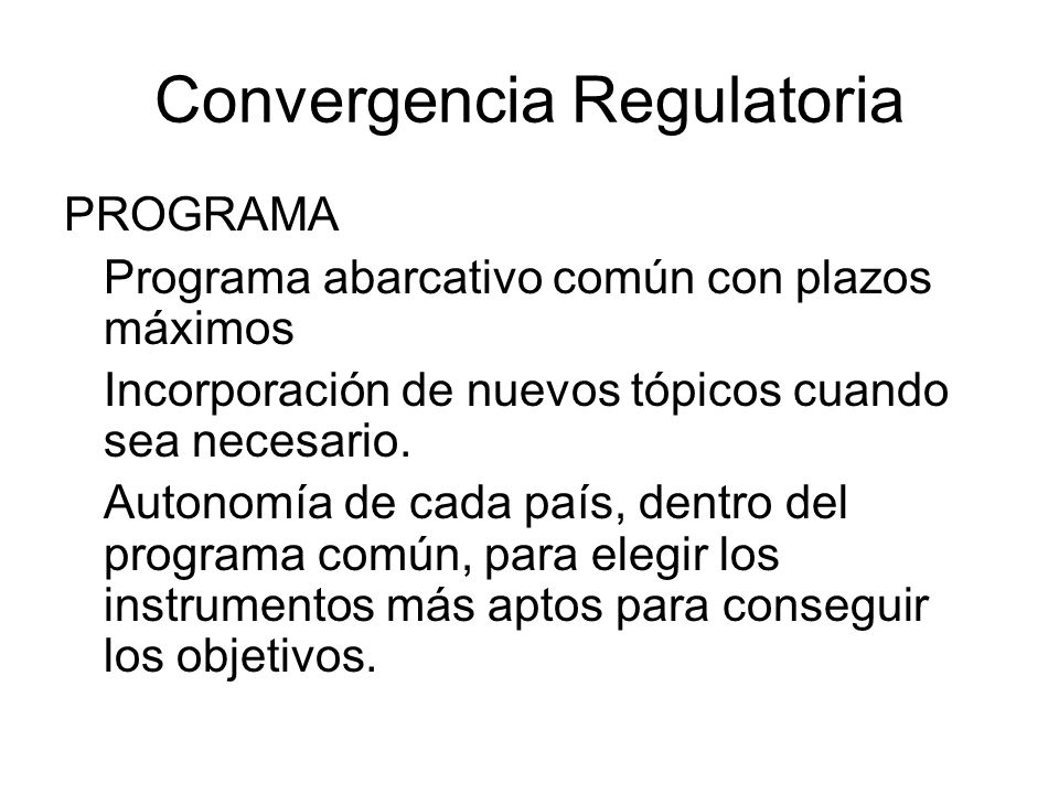 Convergencia Regulatoria